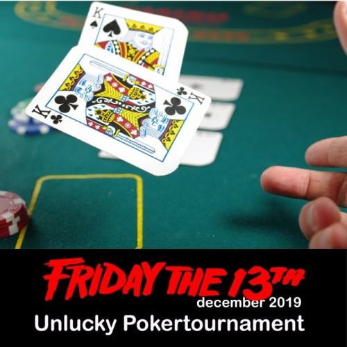 13 december: Unlucky poker tournement!